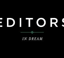 E D I T O R S // IN DREAM by lilyaudrey
