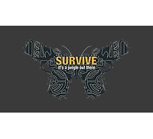 SURVIVE [Far Cry 3] Photographic Print