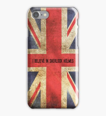 I Believe In Sherlock Holmes iPhone Case iPhone Case/Skin