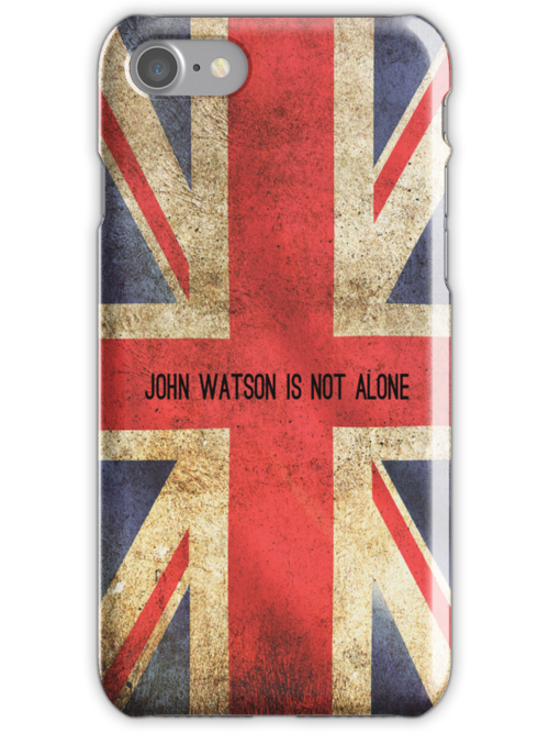 John Watson Is Not Alone iPhone Case by holmed