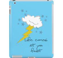 Life Comes At You Fast iPad Case/Skin