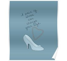 Cinderella- A Shoe Can Change A Life Poster
