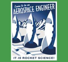 Aerospace Engineering - It is Rocket Science! Kids Tee