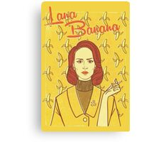 Lana Banana Canvas Print