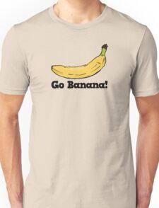 Go Banana! Unisex T-Shirt