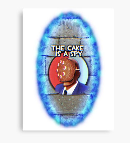 The Cake Is... A Spy?!? Canvas Print