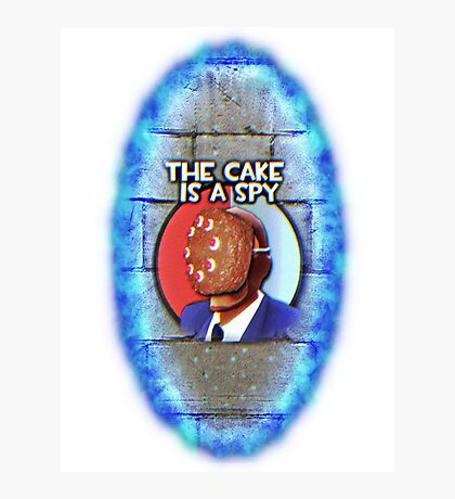 The Cake Is... A Spy?!? Photographic Print