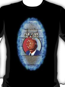 The Cake Is... A Spy?!? T-Shirt