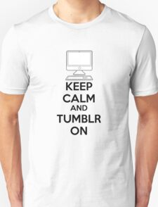 Keep calm and Tumblr on Unisex T-Shirt
