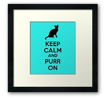 Keep calm and purr on Framed Print