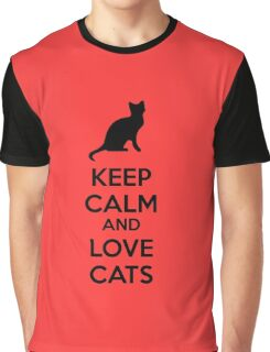Keep calm and love cats Graphic T-Shirt