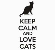 Keep calm and love cats Kids Tee