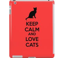 Keep calm and love cats iPad Case/Skin