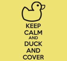 Keep calm and duck and cover Kids Tee
