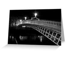 Ha'Penny Bridge At Night (mono) Greeting Card