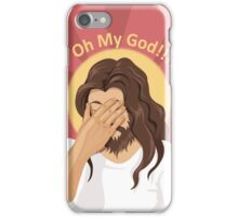 OH MY GOD!!! iPhone Case/Skin