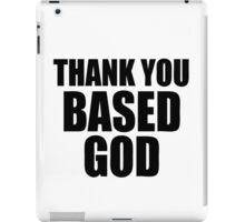 Thank You Based God iPad Case/Skin