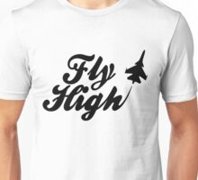 Fly HIgh Unisex T-Shirt