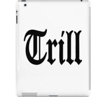 Trill iPad Case/Skin