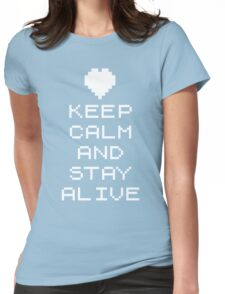 Keep calm and stay alive (8bit) Womens Fitted T-Shirt