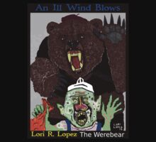 THE WEREBEAR by Lori R. Lopez