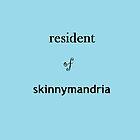 Resident of Skinnymandria by lilywafiq