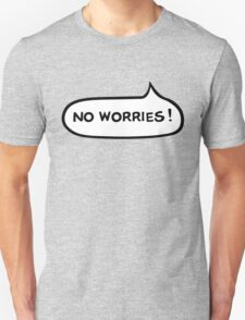 Australian Slang-No Worries T-Shirt