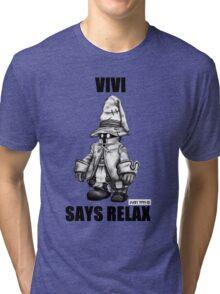 Vivi Says Relax - Sketch em up Tri-blend T-Shirt