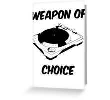 Dj Weapon of Choice Turntable T Shirts Greeting Card