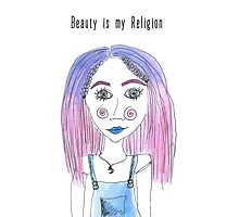 Beauty is my Religion Photographic Print