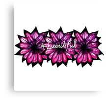"""""""# Beautiful"""" with Purple Hand Painted Flowers Canvas Print"""