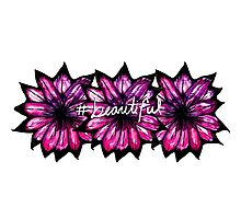 """# Beautiful"" with Purple Hand Painted Flowers Photographic Print"