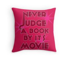 Never Judge A Book By Its Movie (Pink) Throw Pillow