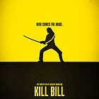 Movie Poster - &quot;KILL BILL - Vol.1&quot; by Mark Hyland