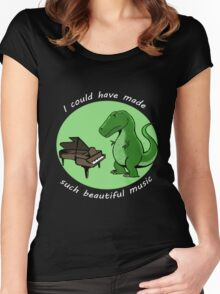 I could have made such beautiful music Women's Fitted Scoop T-Shirt