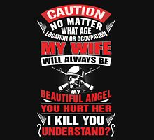 My Wife Is Always Beautiful Angel Unisex T-Shirt