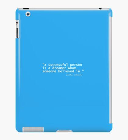 """""""""""a successful ... iPad Case/Skin"""