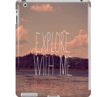 Explore With Me iPad Case/Skin