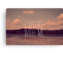 Explore With Me Canvas Print