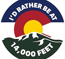 Colorado - I'd Rather Be at 14,000 Feet by Luc MacArthur