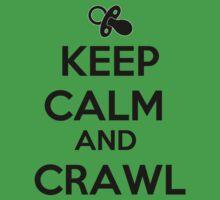 Keep Calm And Crawl Kids Tee