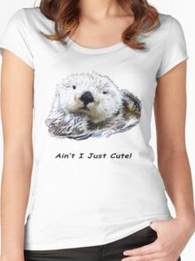 Aint I Just Cute! Otter Women's Fitted Scoop T-Shirt