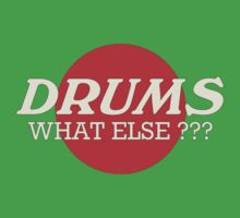 Drums What Else Kids Clothes