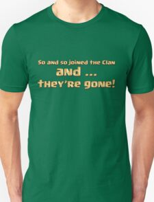 Joined the Clan Unisex T-Shirt