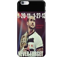 CM Punk-Never Forget iPhone Case/Skin