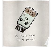 My friends need to be punished Poster