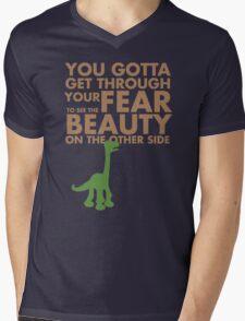 You gotta get through your fear... Mens V-Neck T-Shirt