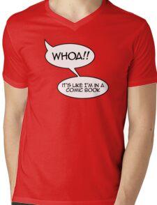 Whoa! It's like I'm in a comic book Mens V-Neck T-Shirt