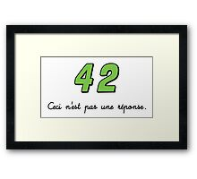 42 n'est pas une réponse (DARK) Framed Print