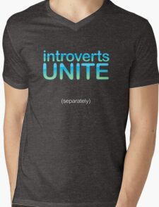introverts unite (separately) Mens V-Neck T-Shirt